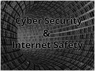 Cyber Security & Internet Safety